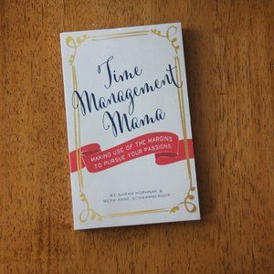 BOOK: Time Management Mama by Sarah Korhnak